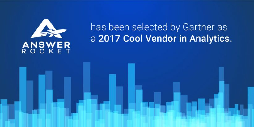 Gartner named AnswerRocket a cool vendor in analytics.