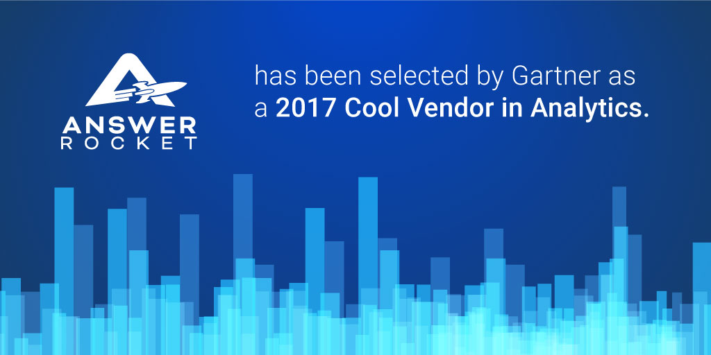 Gartner named AnswerRocket a cool vendor in analytics.