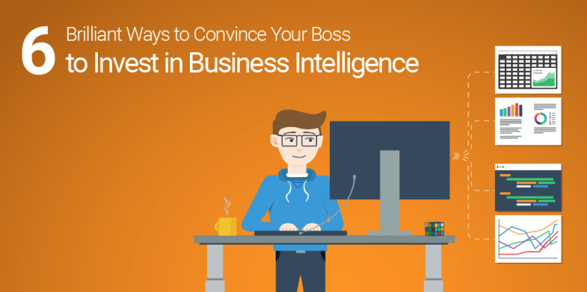 Check out these strategies to get your boss to invest in business intelligence software.