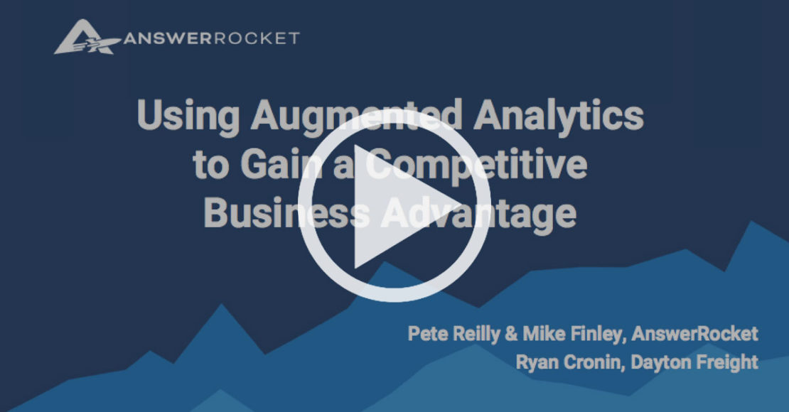 Check out this webinar all about augmented analytics.