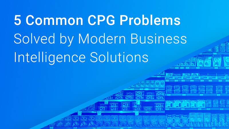 Check out the CPG problems solved by business intelligence.