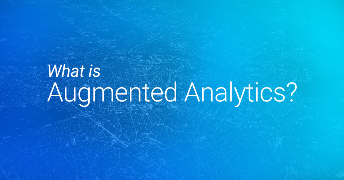 What is augmented analytics? Read to find out!