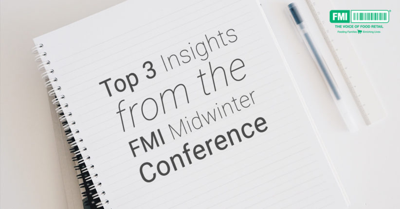 The FMI Midwinter Conference left us with tons of insights!