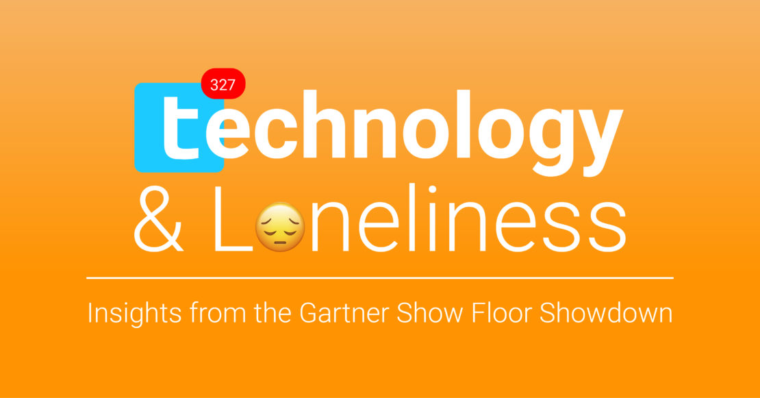 Gartner's Show Floor Showdown tasked AnswerRocket with uncovering the relationship between technology and loneliness.