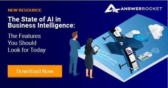 The State of AI in Business Intelligence: The Features You Should Look for Today