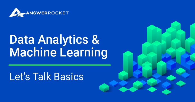 Data Analytics & Machine Learning: Let's Talk Basics