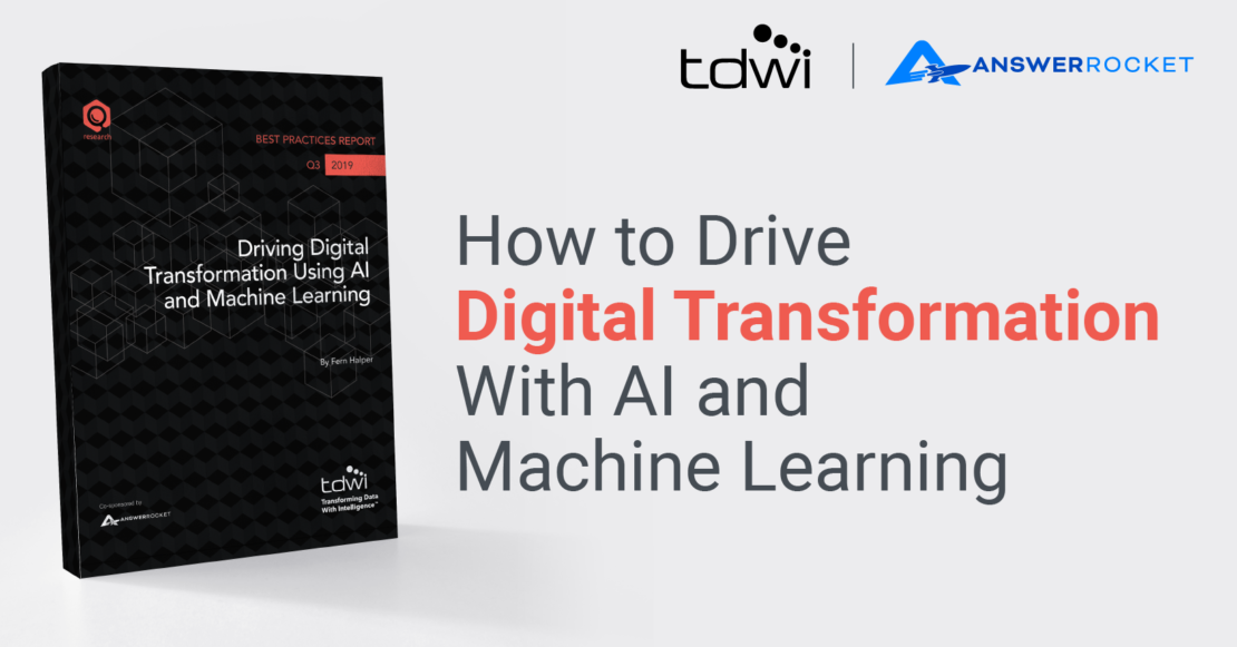 How to Drive Digital Transformation With AI and Machine Learning