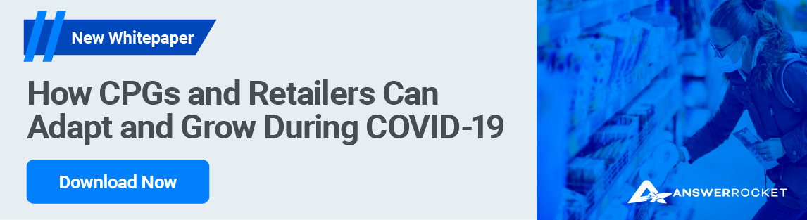 Learn how CPG analytics can help you adapt and grow during COVID-19