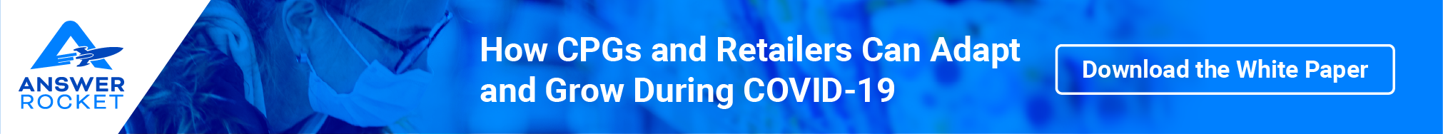 Learn more about how CPG companies use machine learning with: How CPGs and retailers can adapt and grow during COVID-19.