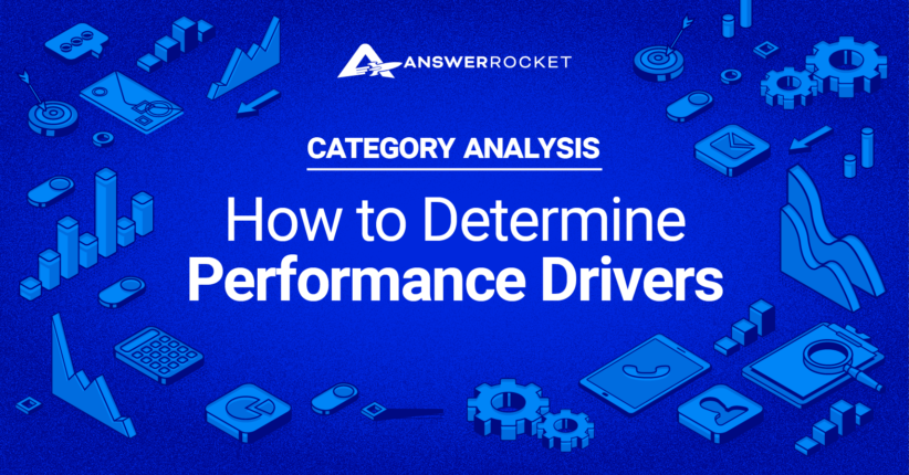 Category Analysis: How to Determine Performance Drivers