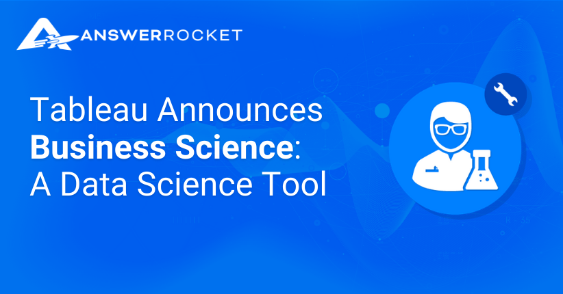 Tableau Announced Business Science, a new data science tool
